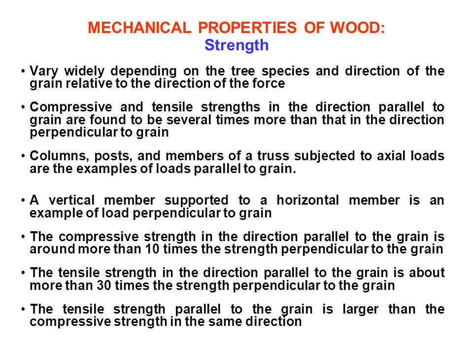MECHANICAL PROPERTIES OF WOOD: Strength