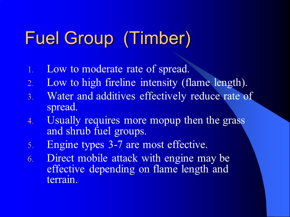 Fuel Group (Timber) Low to moderate rate of spread.