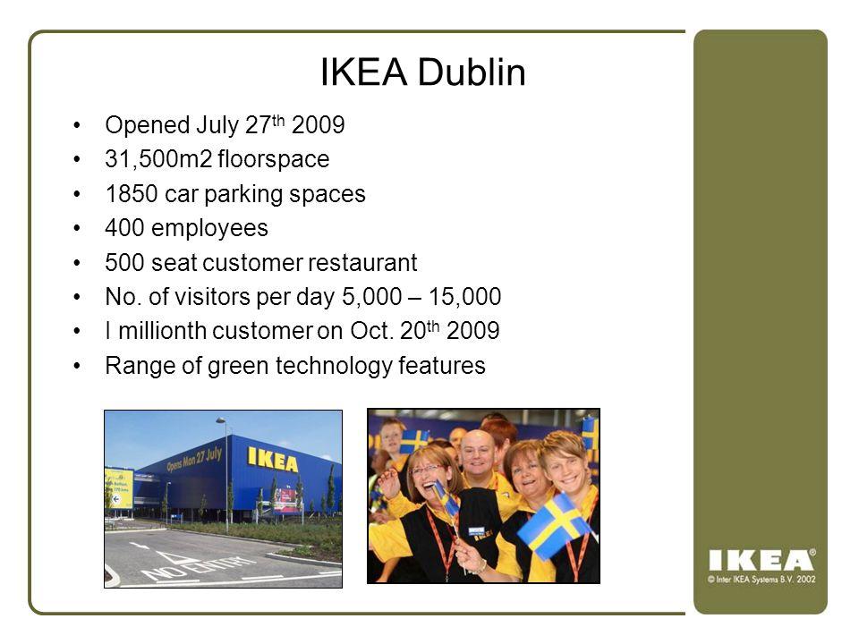 IKEA Dublin Opened July 27th 2009 31,500m2 floorspace