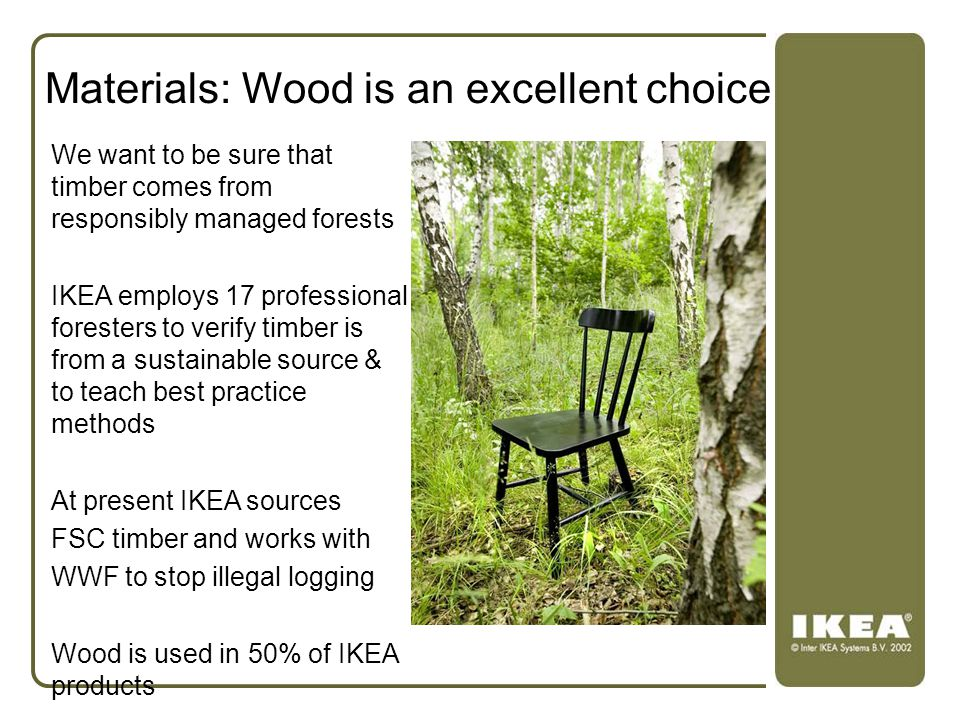Materials: Wood is an excellent choice
