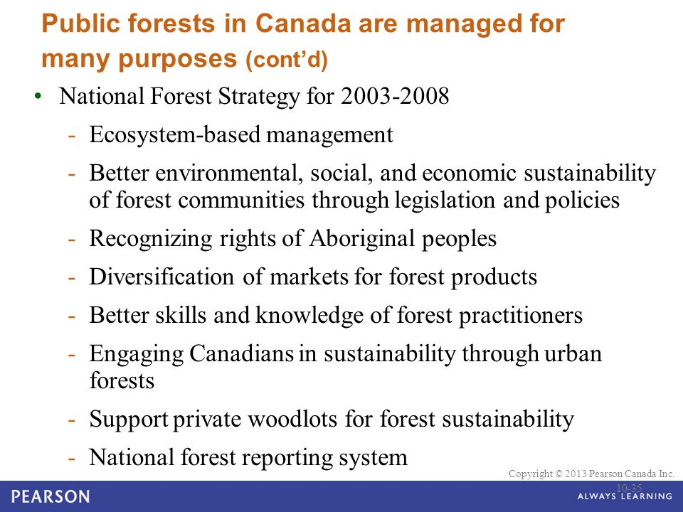 Public forests in Canada are managed for many purposes (cont'd)