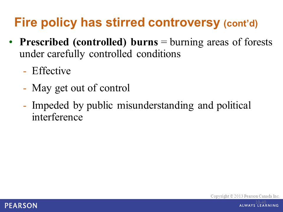 Fire policy has stirred controversy (cont'd)