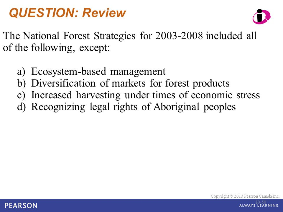 QUESTION: Review The National Forest Strategies for 2003-2008 included all of the following, except: