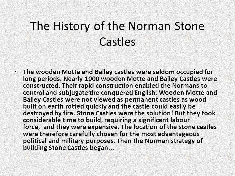 The History of the Norman Stone Castles
