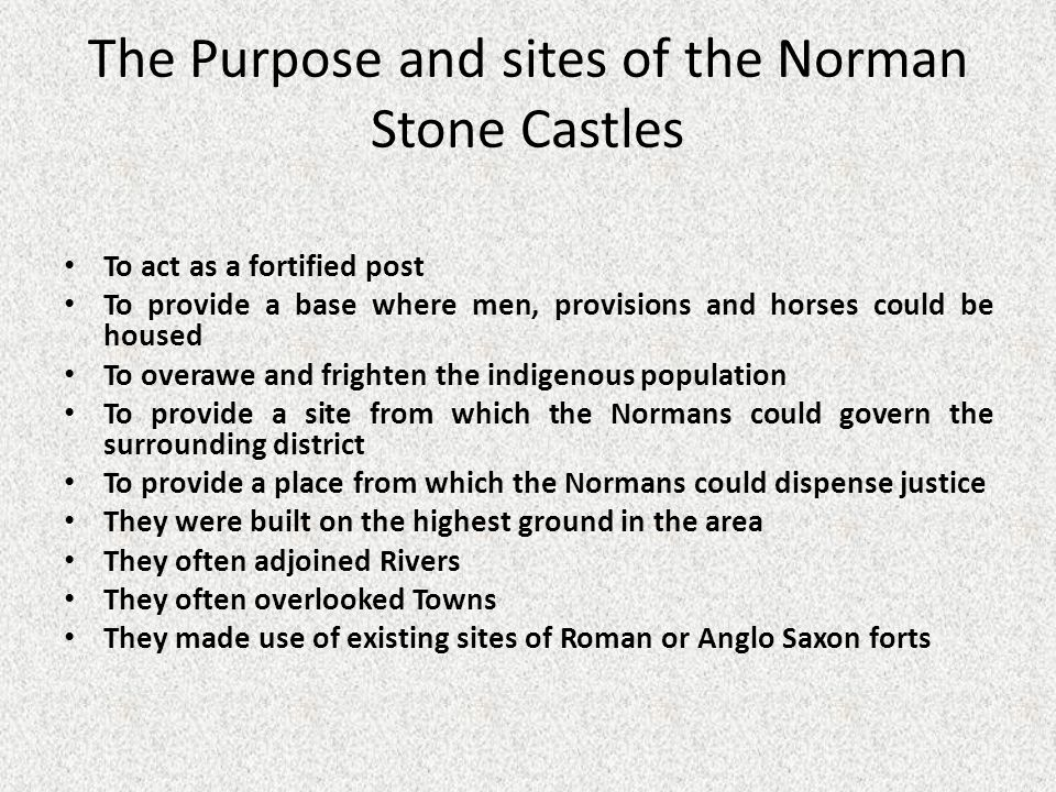 The Purpose and sites of the Norman Stone Castles