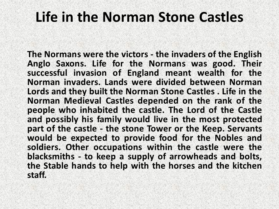 Life in the Norman Stone Castles