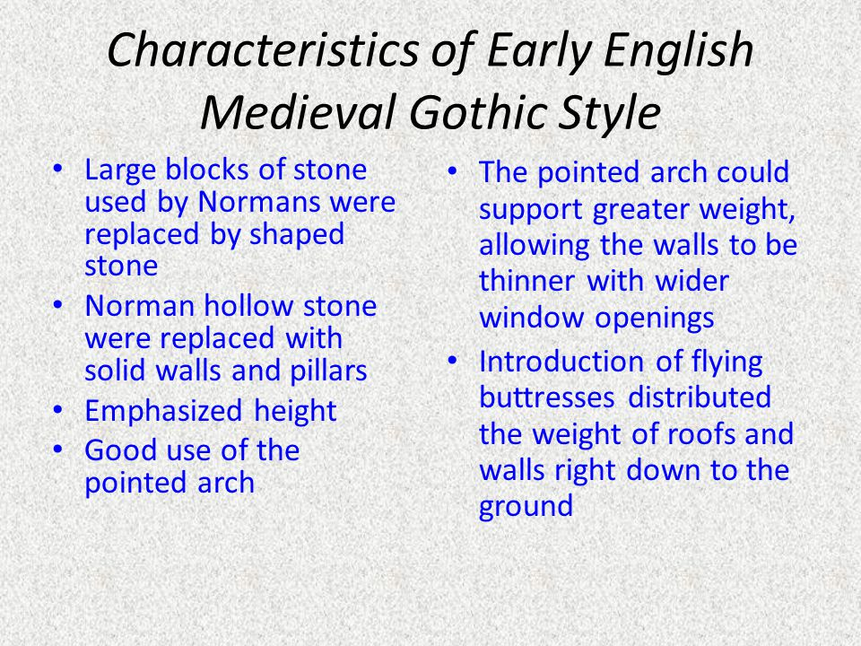 Characteristics of Early English Medieval Gothic Style
