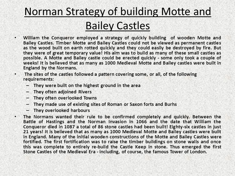 Norman Strategy of building Motte and Bailey Castles
