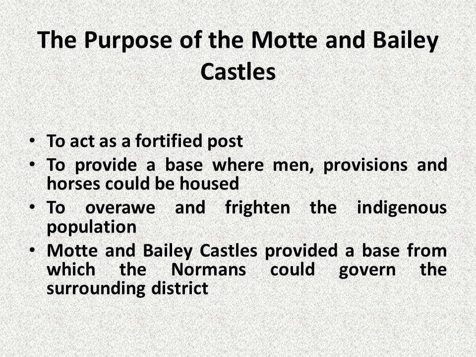The Purpose of the Motte and Bailey Castles