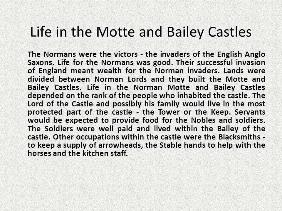 Life in the Motte and Bailey Castles