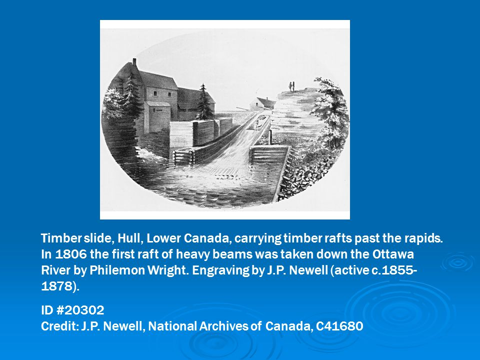 Timber slide, Hull, Lower Canada, carrying timber rafts past the rapids. In 1806 the first raft of heavy beams was taken down the Ottawa River by Philemon Wright. Engraving by J.P. Newell (active c.1855-1878).