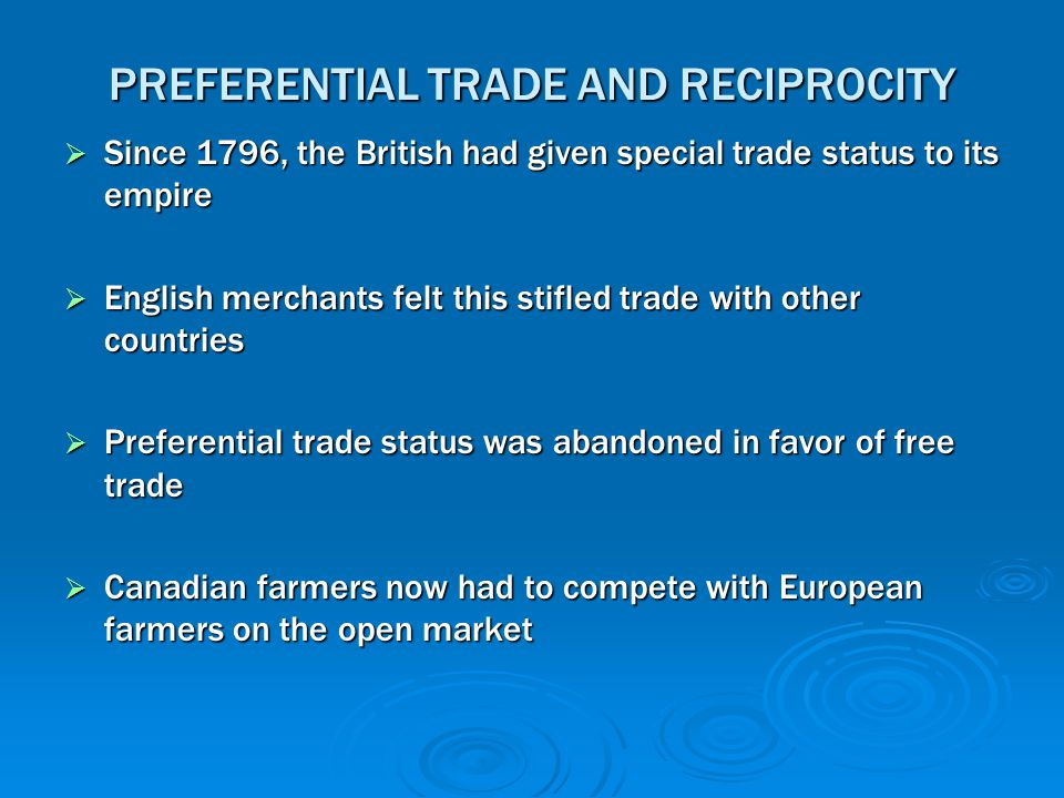 PREFERENTIAL TRADE AND RECIPROCITY