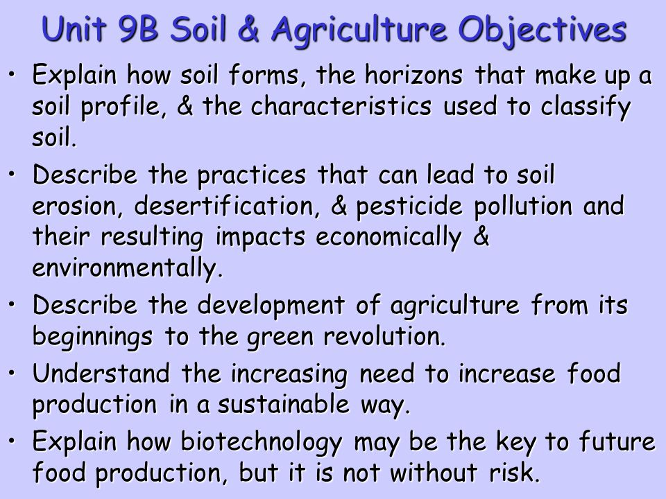 Unit 9B Soil & Agriculture Objectives