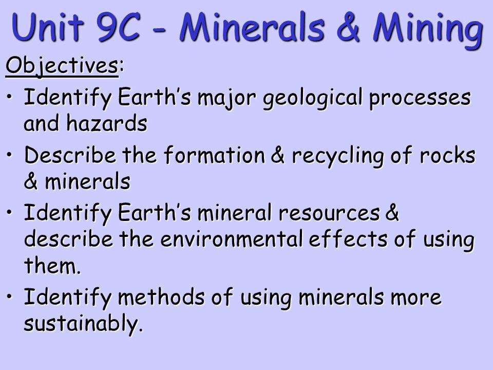 Unit 9C - Minerals & Mining