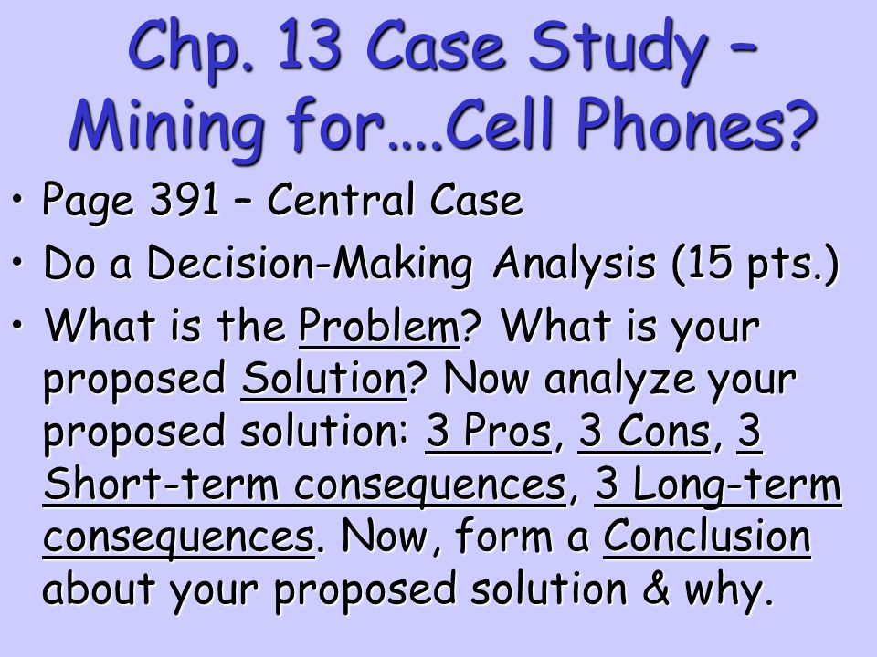 Chp. 13 Case Study – Mining for….Cell Phones