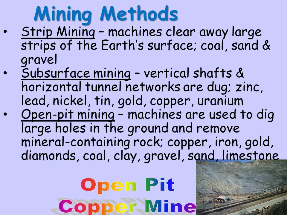 Mining Methods Open Pit Copper Mine