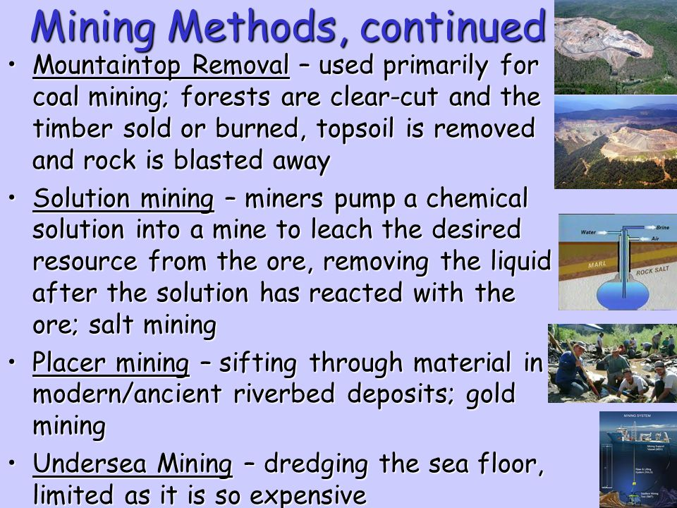 Mining Methods, continued
