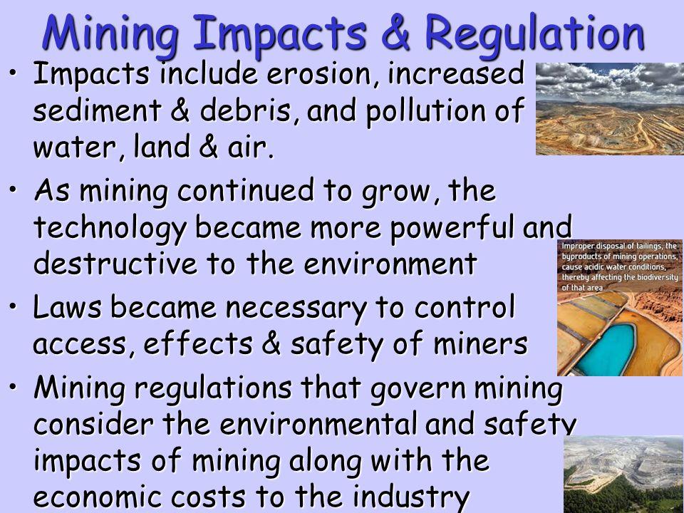 Mining Impacts & Regulation
