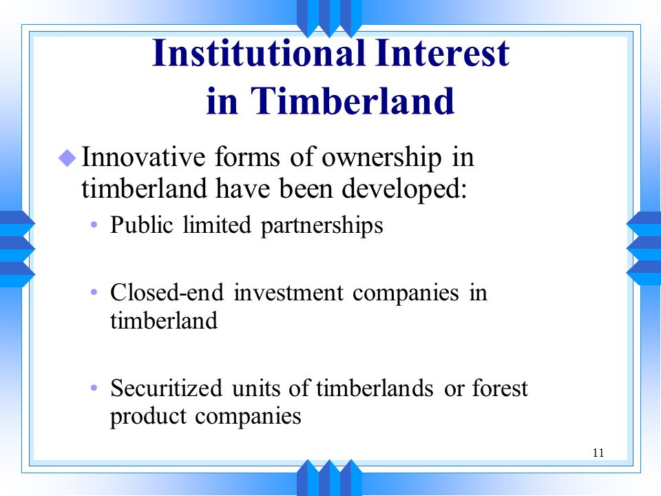 Institutional Interest in Timberland