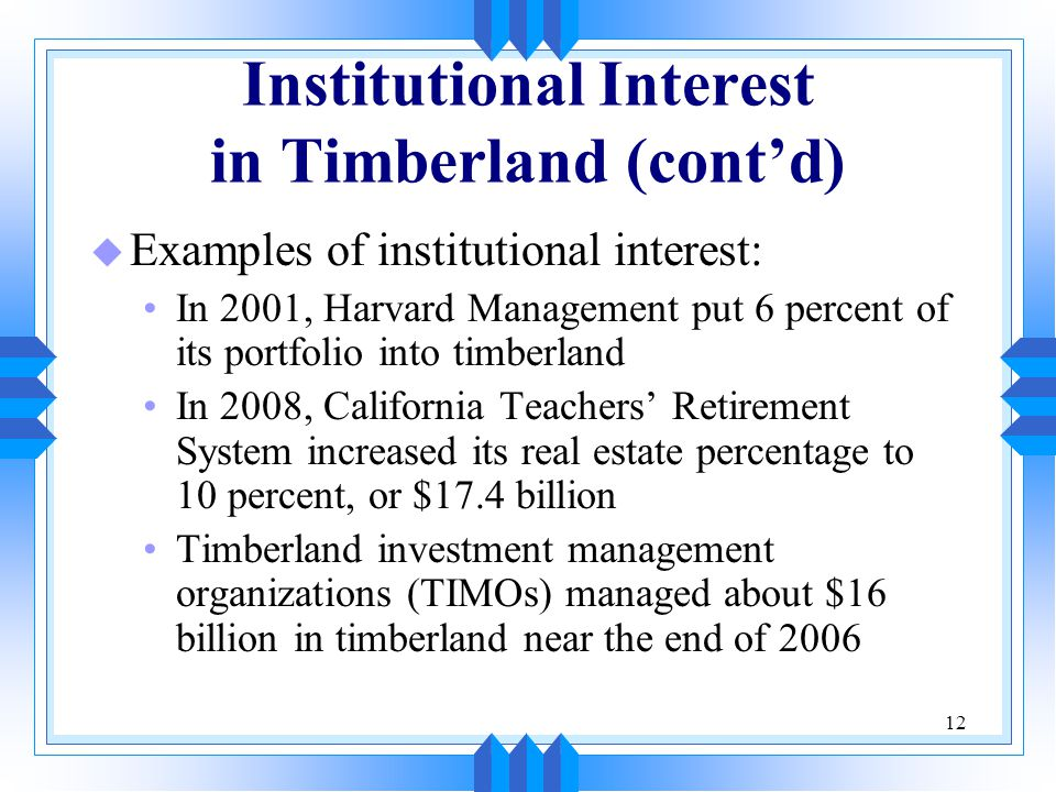 Institutional Interest in Timberland (cont'd)