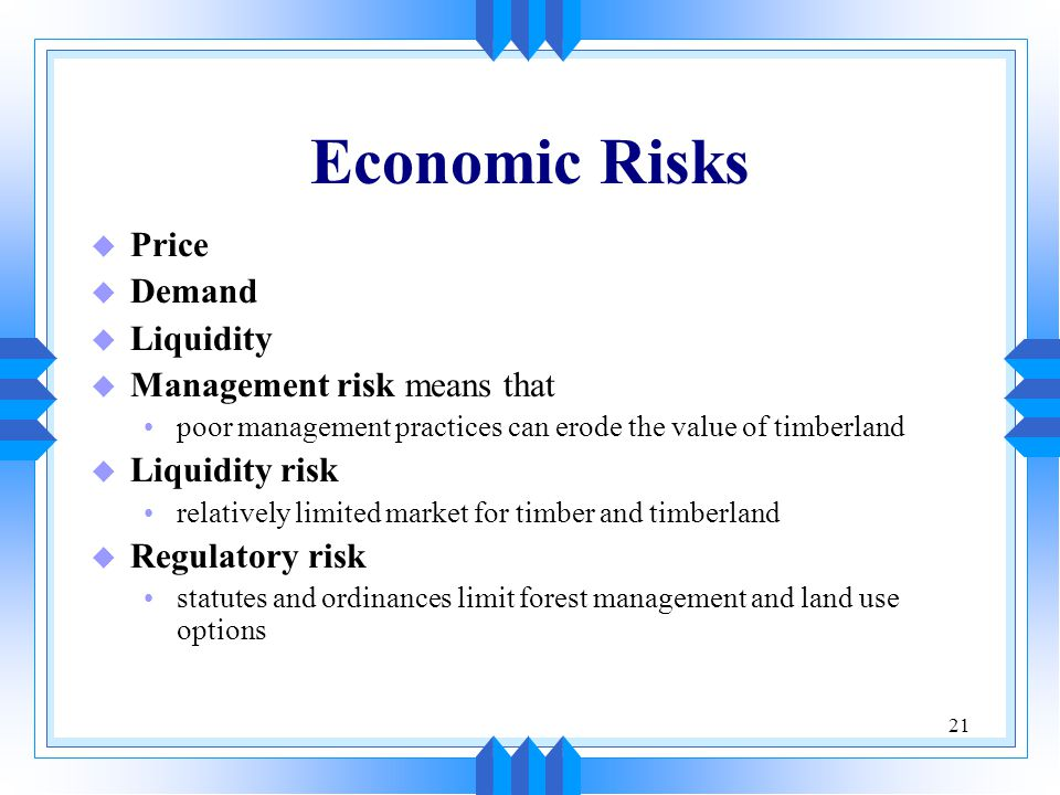 Economic Risks Price Demand Liquidity Management risk means that