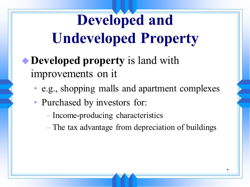 Developed and Undeveloped Property