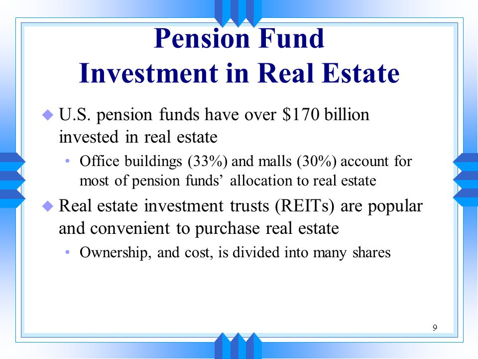 Pension Fund Investment in Real Estate