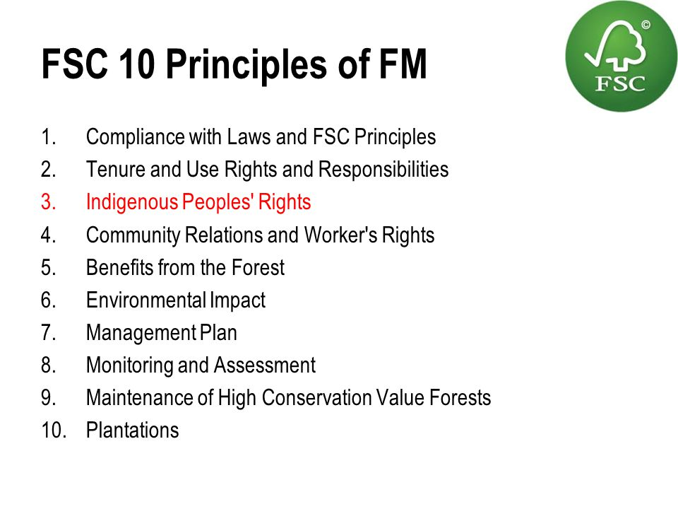 FSC 10 Principles of FM Compliance with Laws and FSC Principles
