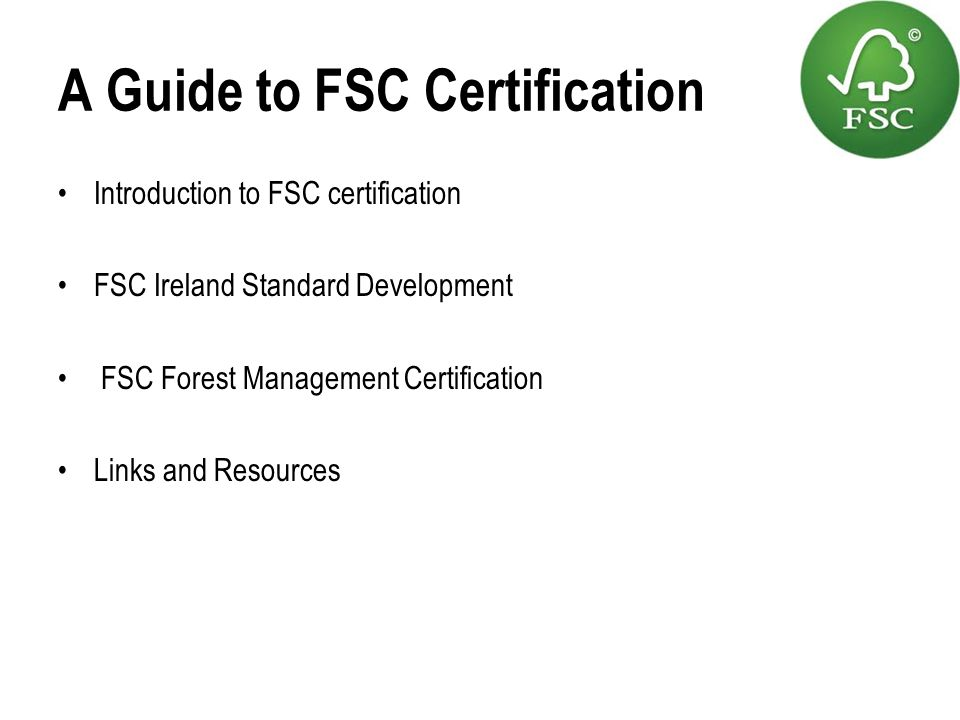 A Guide to FSC Certification
