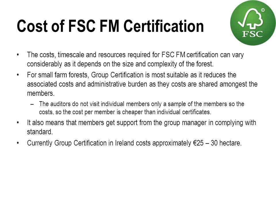 Cost of FSC FM Certification