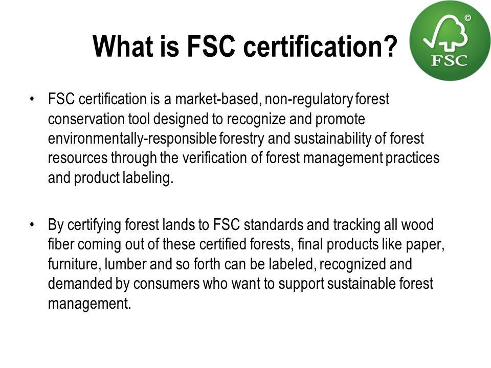 What is FSC certification