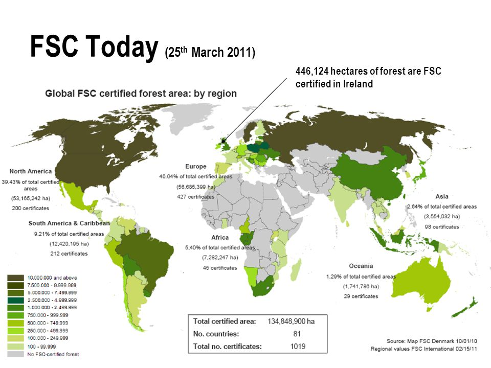 FSC Today (25th March 2011) 446,124 hectares of forest are FSC certified in Ireland