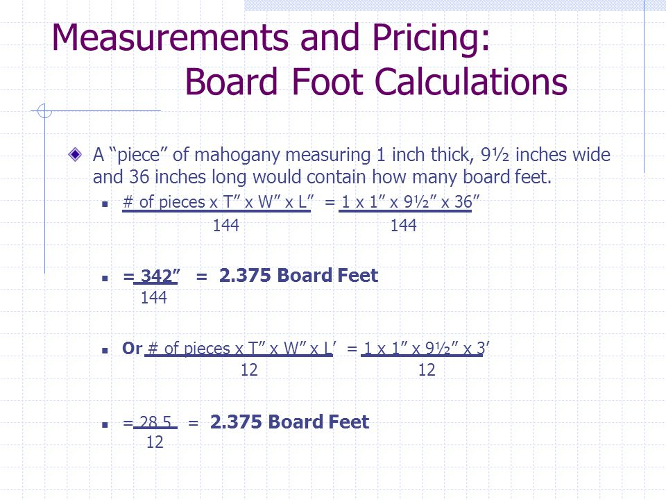 Measurements and Pricing: Board Foot Calculations
