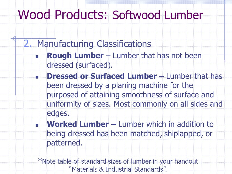 Wood Products: Softwood Lumber