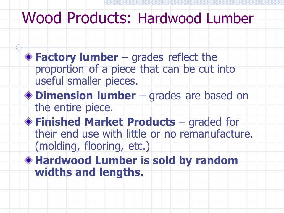 Wood Products: Hardwood Lumber