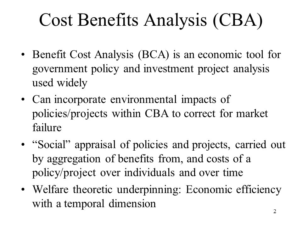Outline Of Lecture  Cost Benefit Analysis Total Economic Value