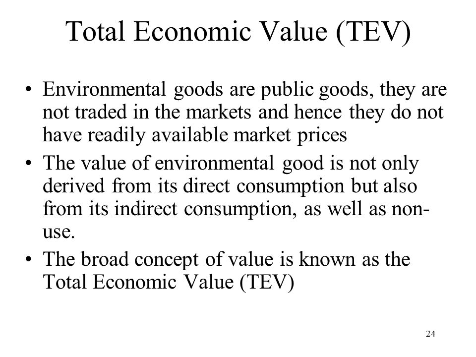 Total Economic Value (TEV)