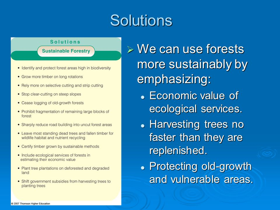 Solutions We can use forests more sustainably by emphasizing: