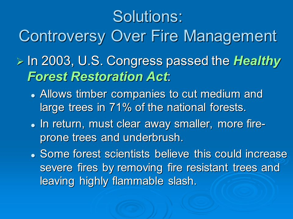 Solutions: Controversy Over Fire Management