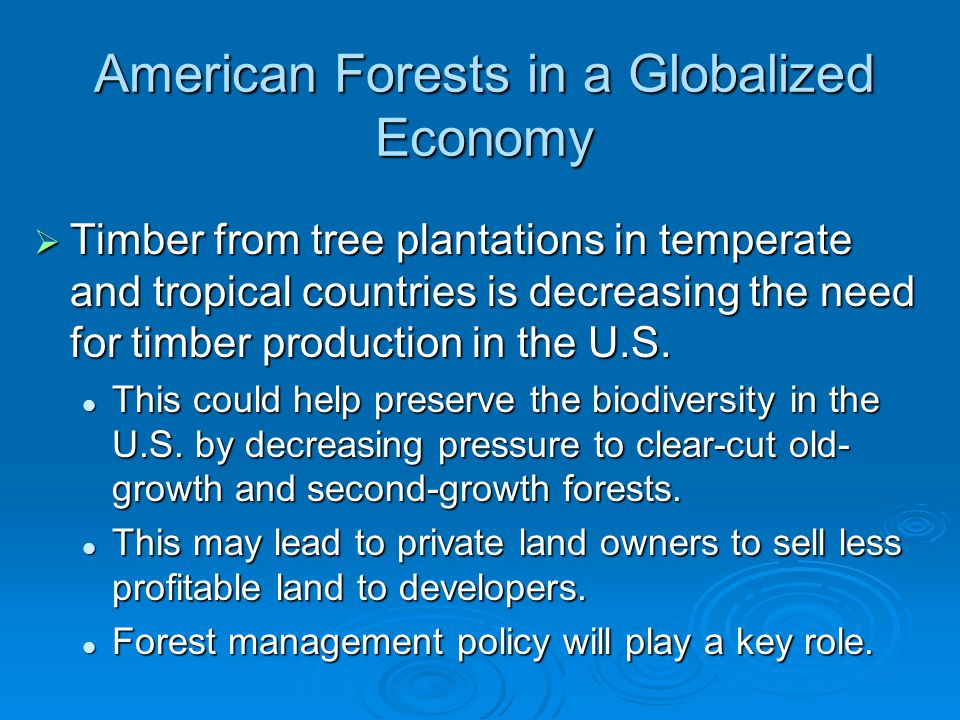 American Forests in a Globalized Economy