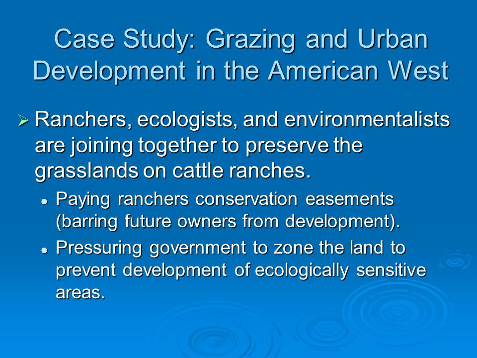 Case Study: Grazing and Urban Development in the American West