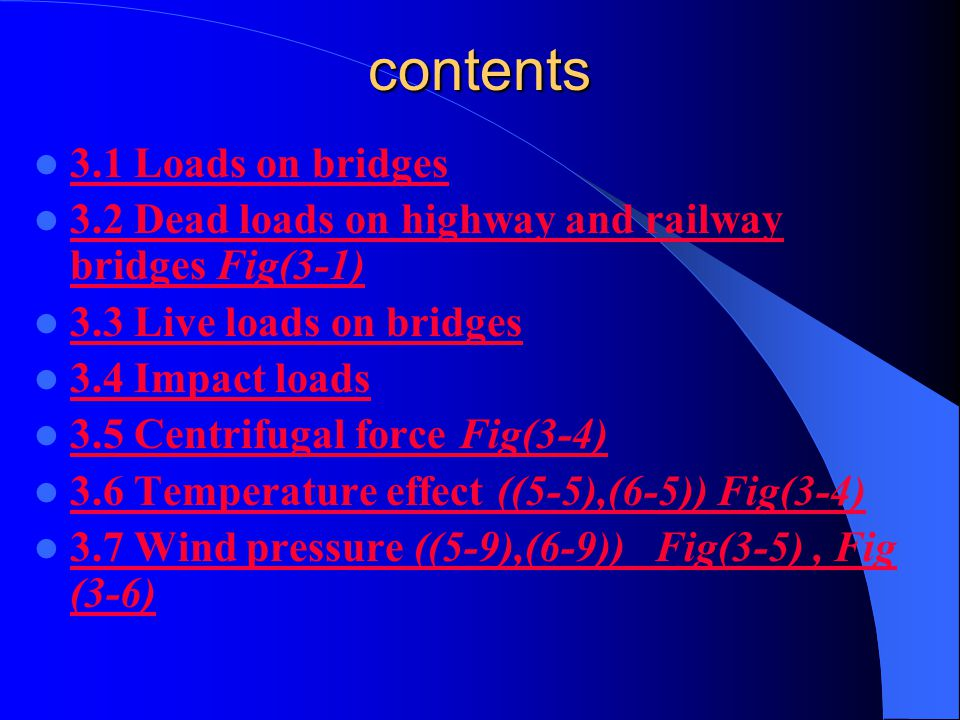 contents 3.1 Loads on bridges