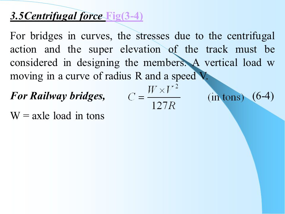 3.5Centrifugal force Fig(3-4)