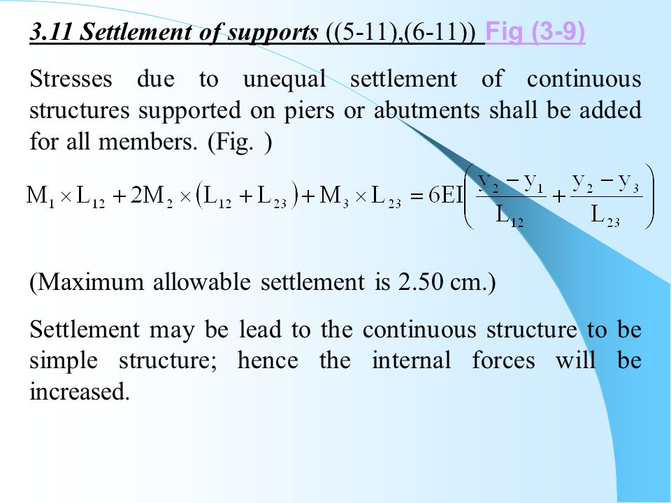 3.11 Settlement of supports ((5-11),(6-11)) Fig (3-9)