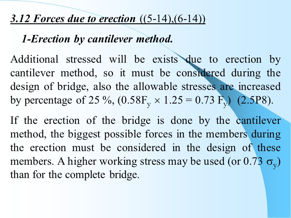 3.12 Forces due to erection ((5-14),(6-14))