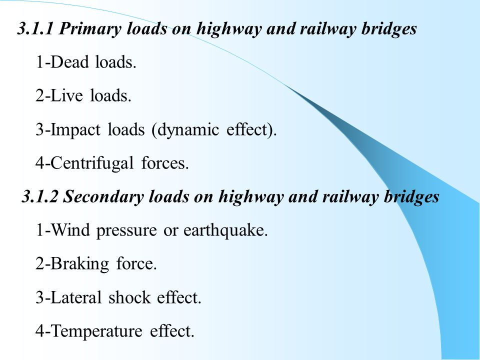 3.1.1 Primary loads on highway and railway bridges