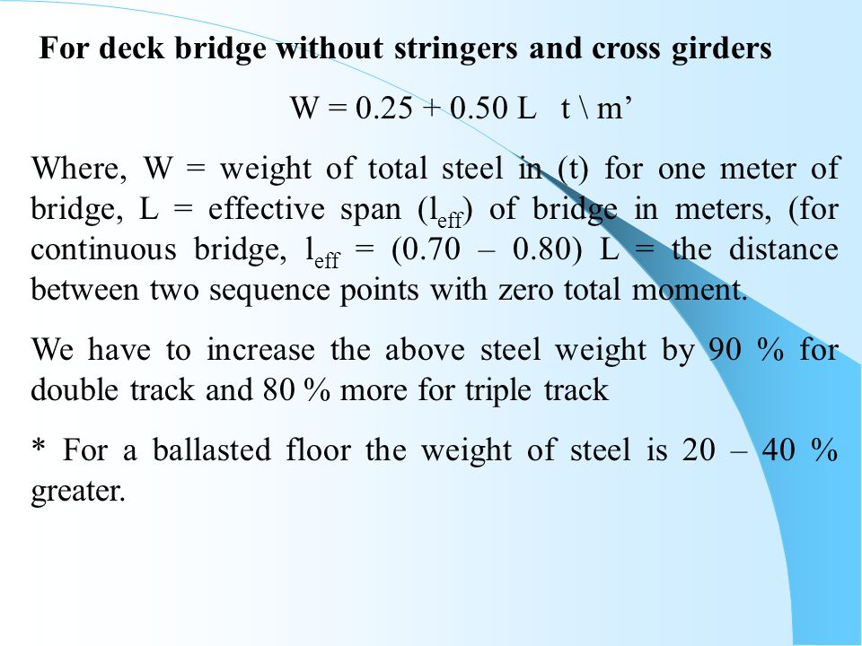 For deck bridge without stringers and cross girders