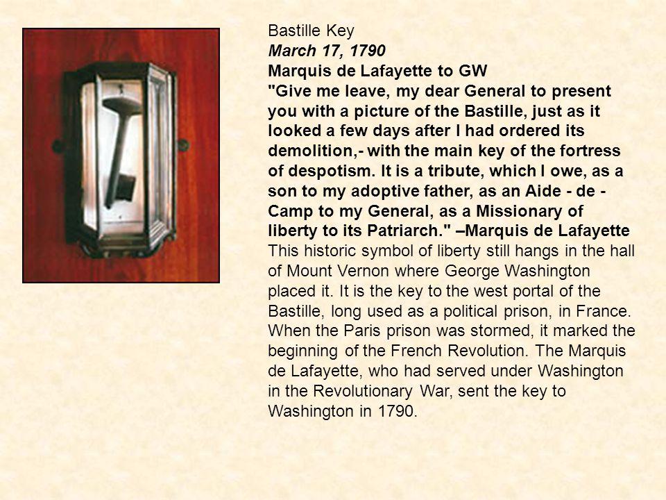 Bastille Key March 17, 1790 Marquis de Lafayette to GW