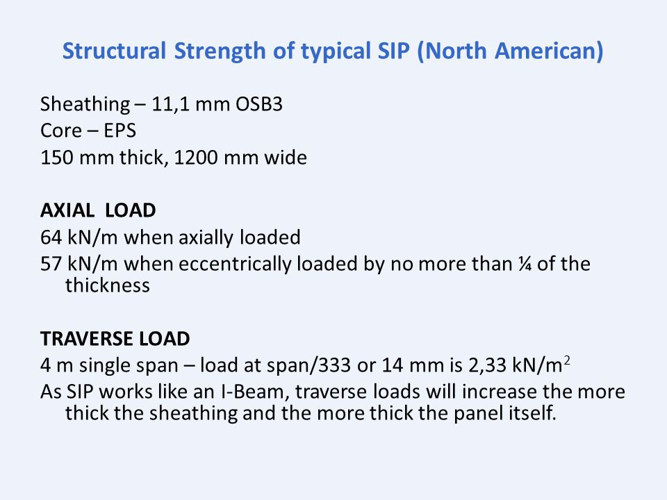 Structural Strength of typical SIP (North American)