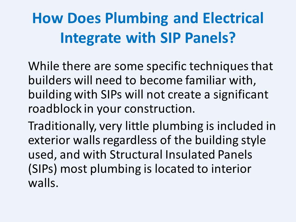 How Does Plumbing and Electrical Integrate with SIP Panels